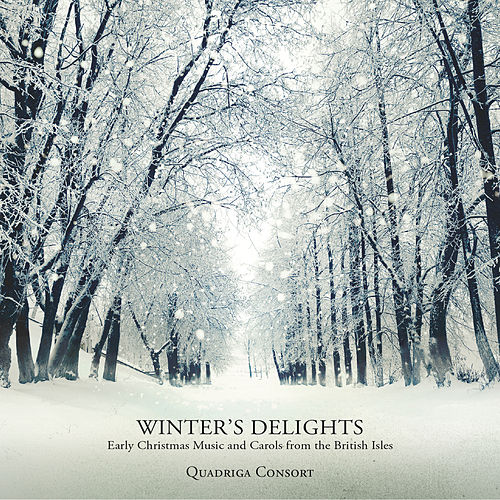 Winter's Delights - Early Christmas Music and Carols from the British Isles by Quadriga Consort