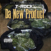 Da New Product by T-Rock