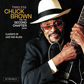 Timeless by Chuck Brown
