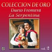 Colección de Oro, Vol. 2: La Serpentina by Dueto Frontera