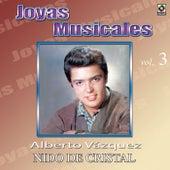 Joyas Musicales, Vol. 3: Nido de Cristal by Alberto Vazquez