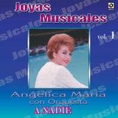 Joyas Musicales, Vol. 1: A Nadie by Angelica Maria