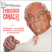Recordando a Francisco Canaro by Francisco Canaro