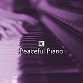 Peaceful Piano by Various Artists