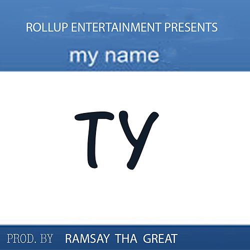 My Name by TY