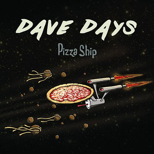 Pizza Ship by Dave Days