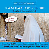Most Famous Best Chassidic Hits by Various Artists