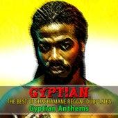 The Best of Shashamane Reggae Dubplates (Gyptian Anthems) by Gyptian