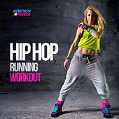 Hip Hop Running Workout (60 Minutes Non-Stop Mixed Compilation 140 - 170 BPM) by Various Artists