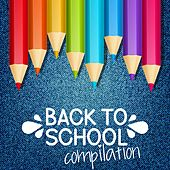 Back to School Compilation by Various Artists