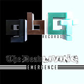 The Dead Living: Emergence by Various Artists