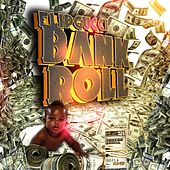 Bankroll by Flip Gucci