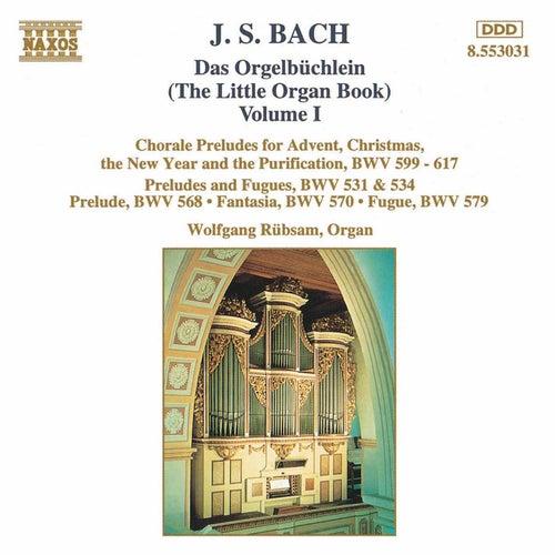 Das Orgelbüchlein Vol. 1 by Johann Sebastian Bach