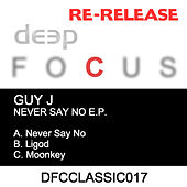 Never Say No EP by Guy J