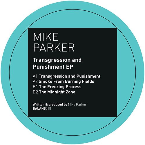 Transgression and Punishment EP by Mike Parker