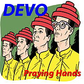 Praying Hands (Live) by DEVO