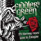 25 Blarney Roses (Live in Cologne) by Fiddler's Green