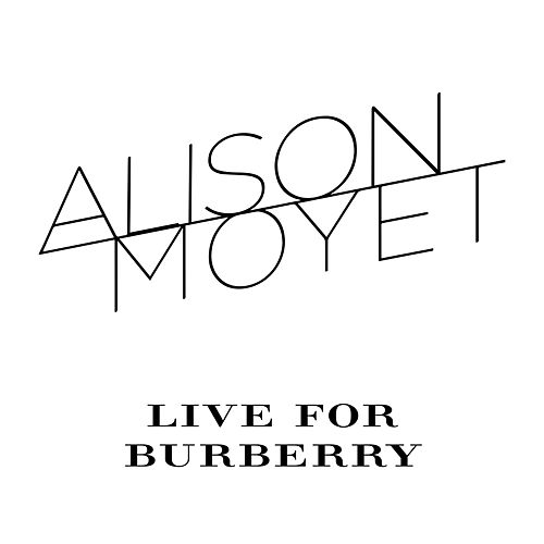 Live for Burberry by Alison Moyet