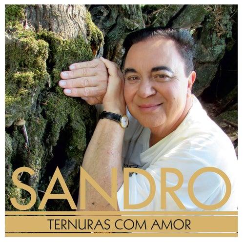 Ternuras Com Amor by Sandro