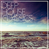 Deep House Classics - Best Of Selection by Various Artists