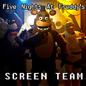 Five Nights at Freddy's Fnaf by Screen Team