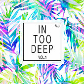 In Too Deep, Vol. 1 by Various Artists