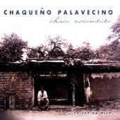 Chaco Escondido. Yo Soy de Alla by Chaqueño Palavecino