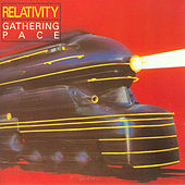 Gathering Pace by Relativity