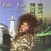 Celia Cruz At The Beginning von Celia Cruz