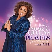 Prayers from the Heart, Vol. 1: Faith by Co-Pastor Susie C. Owens