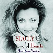 Two of Hearts (Slow Dance Version) by Stacey Q