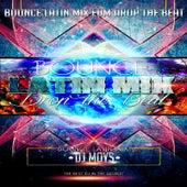 Drop The Beat (Bounce Latin Mix) by Dj Moys