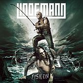 Fish On by Lindemann