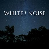 White!! Noise by White Noise
