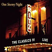 One Stormy Night: Live At the Ritz by Classics IV