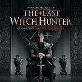 The Last Witch Hunter (Original Motion Picture Soundtrack) von Steve Jablonsky