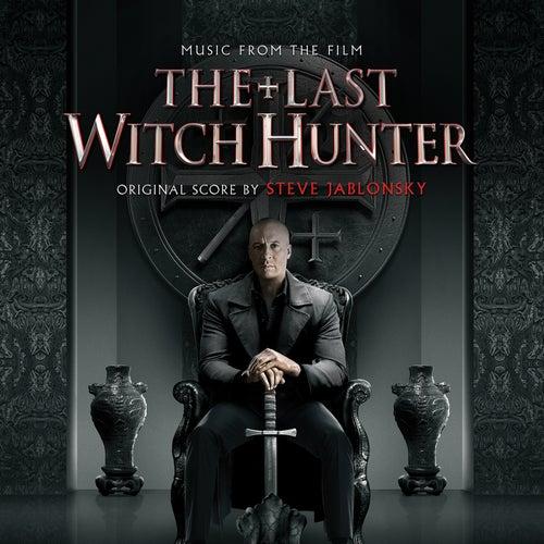 The Last Witch Hunter (Original Motion Picture Soundtrack) von Steve Jablonsky