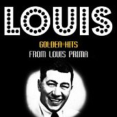 Golden Hits by Louis Prima