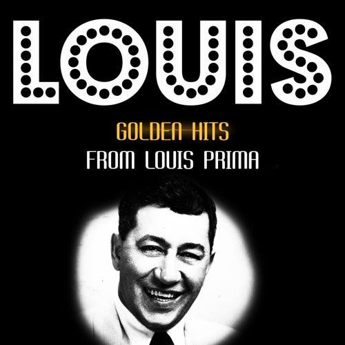 Golden Hits von Louis Prima