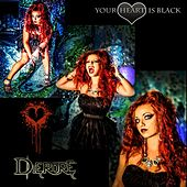 Your Heart Is Black by Dierdre