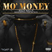 Mo' Money (feat. French Montana & Trae Tha Truth) - Single by Mally Mall