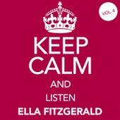 Keep Calm and Listen Ella Fitzgerald (Vol. 04) von Ella Fitzgerald
