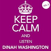 Keep Calm and Listen Dinah Washington (Vol. 02) von Dinah Washington