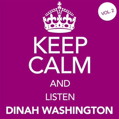 Keep Calm and Listen Dinah Washington (Vol. 02) von Dinah Washington