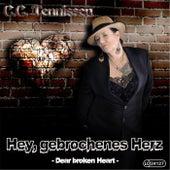 Hey gebrochenes Herz by C.c. Tennissen