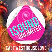 East West House Love by Various Artists