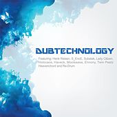 Dubtechnology, Vol. 01 by Various Artists