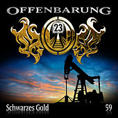 Folge 59: Schwarzes Gold by Offenbarung 23