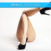 Minimal Colours by Various Artists