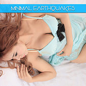 Minimal Earthquakes by Various Artists